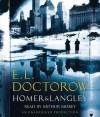 Homer & Langley - E.L. Doctorow, Arthur Morey