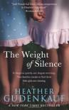 The Weight Of Silence (Mira) - Heather Gudenkauf