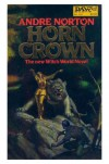 Horn Crown (Witch World, #14) - Andre Norton