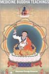 Medicine Buddha Teachings -