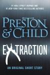 Extraction - Douglas Preston,  Lincoln Child