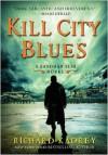 Kill City Blues: A Sandman Slim Novel -
