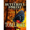 The Butterfly Forest (Mystery/Thriller) - Tom Lowe