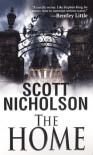 The Home - Scott Nicholson