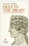 Deep Within the Brain - Helmut Dubiel