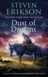 Dust of Dreams (The Malazan Book of the Fallen #9) - Steven Erikson