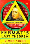 Fermat's Last Theorem: The Story of a Riddle That Confounded the World's Greatest Minds for 358 Years - Simon Singh, John Lynch