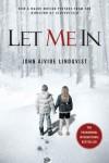 Let Me In (Movie Tie-in) - with Bonus Content - John Ajvide Lindqvist