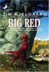 Big Red - Carl Pfeuffer, Jim Kjelgaard