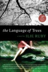 The Language of Trees - Ilie Ruby