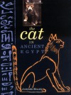 The Cat in Ancient Egypt - Jaromir Malek