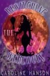 Bewitching the Werewolf - Caroline Hanson