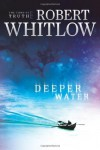 Deeper Water - Robert Whitlow