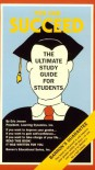 You Can Succeed: The Ultimate Study Guide for Students - Eric Jensen
