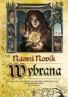 Wybrana - Naomi Novik