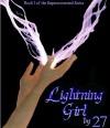 Lightning Girl: The Secret World of the Supernatural (Superconnected) - 27