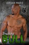 Trusting Bull: Savage Brothers MC - Jordan Marie, Shauna Kruse