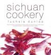 Sichuan Cookery - Fuchsia Dunlop