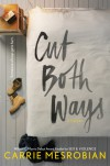 Cut Both Ways - Carrie Mesrobian
