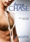 Being Chase - J.J. Scotts