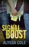 Signal Boost - Alyssa B. Cole