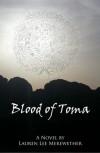 Blood of Toma - Lauren Lee Merewether