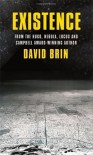 Existence by Brin, David (2012) Paperback - David Brin