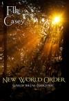New World Order - Elle Casey