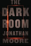 The Dark Room - Jonathan Moore