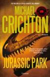 Jurassic Park  - Michael Crichton, Maria Teresa Marenco, Andrea Pagnes