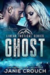 Ghost (Linear Tactical #5) - Janie Crouch