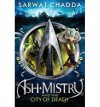 Ash Mistry and the City of Death (The Ash Mistry Chronicles) (Paperback) - Common - By (author) Sarwat Chadda