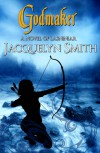 Godmaker - Jacquelyn Smith