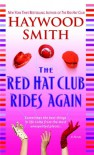 The Red Hat Club Rides Again - Haywood Smith