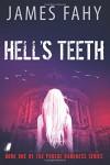 Hell's Teeth - James Fahy