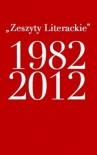 """""""Zeszyty Literackie"""" 1982-2012. Katalog jubileuszowy - praca zbiorowa, Mikołąj Nowak-Rogoziński"""
