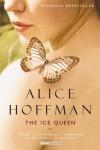 The Ice Queen: A Novel -  Alice Hoffman
