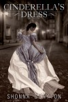 Cinderella's Dress - Shonna Slayton