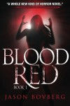 Blood Red (Book 1) - Jason Bovberg