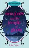 Nina Jones And The Temple Of Gloom (Little Black Dress) - Julie Cohen