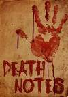 Death Notes: The Beginning- Book 0 - James Hunt
