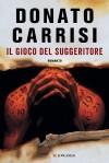 Il gioco del suggeritore  - Donato Carrisi
