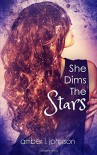 She Dims the Stars - Amber L. Johnson
