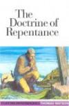 The Doctrine of Repentance (Puritan Paperbacks) - Thomas Watson