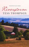 Riverstorm (River Valley #5) - Tess Thompson