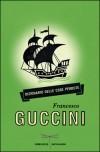 Dizionario delle cose perdute - Francesco Guccini