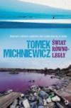 Świat równoległy - Tomek Michniewicz
