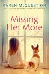 Missing Her More - Karen McQuestion