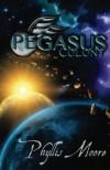 Pegasus Colony (People of Akiane) (Volume 1) - Ms  Phyllis Moore