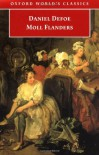 The Fortunes and Misfortunes of the Famous Moll Flanders. (Oxford World's Classics) - Daniel Defoe